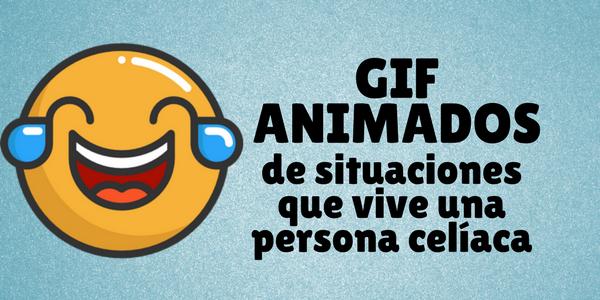 GIF animados sobre celiaquía