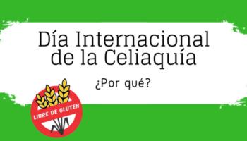 Día Internacional de la Celiaquía
