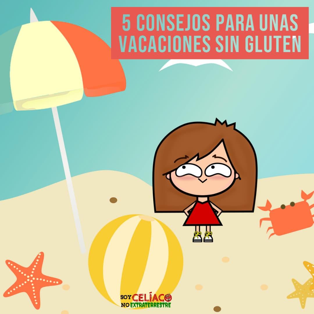 Vacaciones sin gluten: 5 consejos para celíacos viajeros