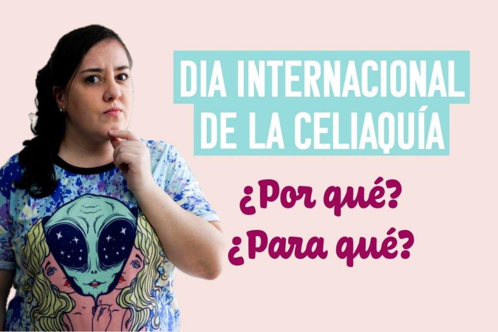 dia internacional de la celiaquía