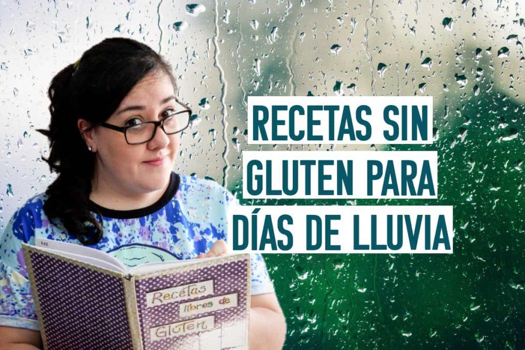 recetas sin gluten favoritas para días lluviosos